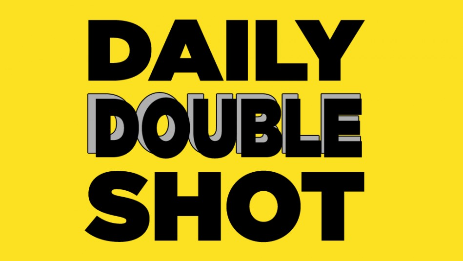 Daily Double Shot